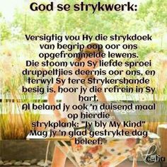 Lekker Dag, Birthday Quotes For Daughter, Afrikaanse Quotes, Goeie More, God Loves You, Good Morning Wishes, Proverbs 31, Strong Quotes, Faith In God