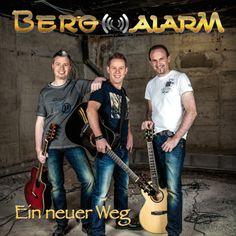 Ein neuer Weg - Bergalarm | German Pop |876348184: Ein neuer Weg - Bergalarm | German Pop |876348184 #GermanPop