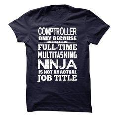 Multitasking Ninja Comptroller T Shirts, Hoodies. Check Price ==► https://www.sunfrog.com/LifeStyle/Multitasking-Ninja-Comptroller.html?41382