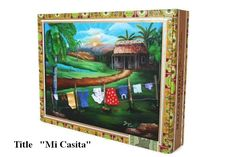 "Gift Ideas !Authentic  Cigar boxes w/Artwork ""Mi Casita "" on top,"