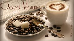 Download Good Morning Wallpapers With Coffee And Images, Pictures, Photos, Wishes, SMS, Cards, Quotes, Greetings, for Facebook, Pinterest, Tumblr & Whatsapp