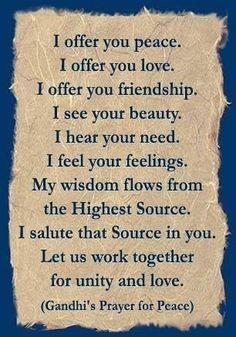 Gandhi's Prayer for Peace #beautiful