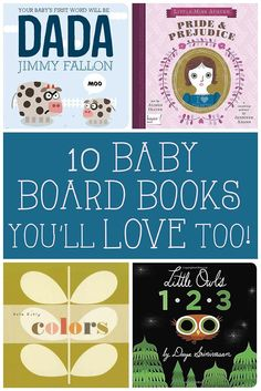 10 Baby Board Books You Will Love Too! | Baby's books can be just as fun for mom or dad with this great collection! And when you've read them for the 100th time, you'll be thankful for great artwork and fun stories! | #Ad