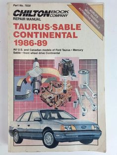 Taurus Sable Ford Mercury Shop Repair Manual 1986 To 1989 Softcover Chilton 7830…