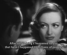 """Franchot Tone and Joan Crawford in """"Sadie Mckee"""". Haven't seen this movie but I like the quote. Classic Movie Quotes, Best Movie Quotes, Film Quotes, Classic Movies, Cinema Quotes, Citations Film, Vintage Quotes, Screen Film, Kino Film"""