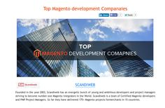 An exhaustive list of Best Magento development companies along with their experience, services offered, and their accomplishments