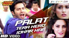Main Tera Hero 'Palat' Tera Hero Idhar Hai 2014 Hindi Song Free Download
