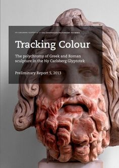 Tracking Colour: the polychromy of Greek and Roman sculpture