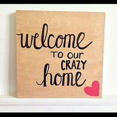 Items Similar To Welcome To Our Crazy Home// Hand Lettered// Wood Sign//  Welcome Sign// Hanging Wall Art// Home Decor// Crazy Home// Wood Panel  Canvas On ...