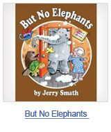 I love elephants and so a whole page about elephant books for children is excellent! But no elephants is a favorite of some little kids I know.