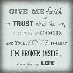 """Give Me Faith..."" One of my favorite songs; Powerful lyrics!"