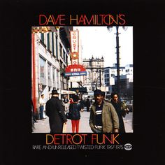 Various: Dave Hamilton's Detroit Funk – Rare & Unreleased Twisted Funk 1967 to 1975