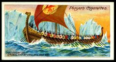 """Player's Cigarettes """"Polar Exploration"""" (A series of 25 cards issued in 1914) #19 Discovery of Greenland by Eric The Red, 983 ~ although history now suggests that Greenland was """"discovered"""" many years earlier, King Eric is credited with being the first European permanent settler"""