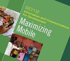 World Bank Report analyzes the growth & evolution of applications for mobile phones>PART II: KEY TRENDS IN THE DEVELOPMENT OF THE MOBILE SECTOR  http://go.worldbank.org/0J2CTQTYP0