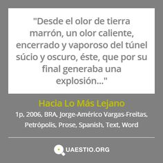 """Hacia Lo Más Lejano"" (2006) @JorgeAmVF #Petrópolis #BRA #Text #Prose #Español #Word https://quaestio.org/hacia-lo-mas-lejano"