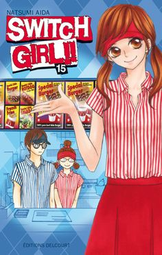 Lecture du métro : Switch girl!! 15 - Natsumi Aida