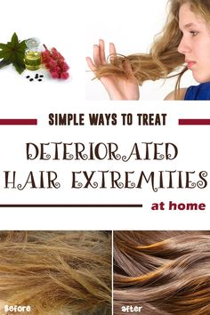Simple ways to treat DETERIORATED HAIR EXTREMITIES at home !