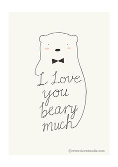 """Made a card for my wife this morning, inspired by the writing of Haruki Murakami in Norwegian Wood. """"I really like you, Midori. A lot."""" """"How much is a lot?"""" """"Like a spring bear,"""" I said. """"A spring bear?"""" Midori looked up again. Love Puns, Funny Love, Cute Cards, Diy Cards, Karten Diy, My Funny Valentine, Valentines, Valentine Cards, Frases Humor"""