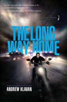 The Long Way Home (The Homelanders Series #2) by Andrew Klavan (Spring 2014)