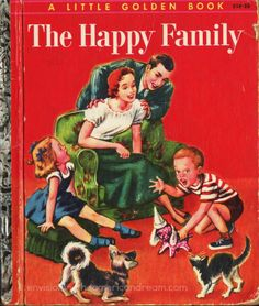 Vintage Childrens Book 1955 Little Golden Booj The Happy Family