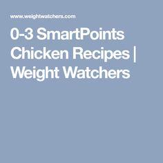 0-3 SmartPoints Chicken Recipes | Weight Watchers