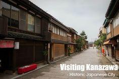 magic world around: Visiting Kanazawa - Historic Japanese City