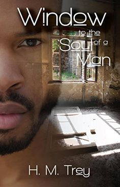 Window to the Soul of a Man (Peace In The Storm Publishing Presents), http://www.amazon.com/dp/B00NQ9ON3W/ref=cm_sw_r_pi_awdm_RNmhub10ESDHG