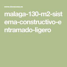 malaga-130-m2-sistema-constructivo-entramado-ligero
