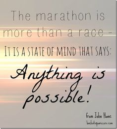 The #Marathon: Anything is Possible!
