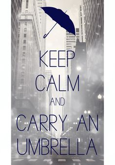 keep calm and carry an umbrella / created with Keep Calm and Carry On for iOS #keepcalm #umbrella