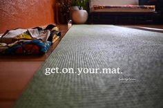get.on.your.mat