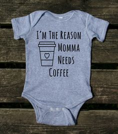 I'm the reason why mom needs coffee baby bodysuit funny mom newborn girl girl boy baby shower gift clothes – BABYCLOTHİNG Baby Shower Gifts For Boys, Baby Boy Shower, Gifts For Newborn Girl, Mom And Me Shirts, Baby Shirts, Cricut Baby Shower, Custom Baby Onesies, Baby Necessities, Baby Kids Clothes
