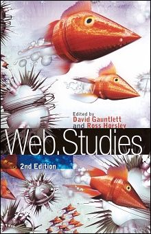 David Gauntlett and Ross Horsley - Web.Studies, 2nd Edition