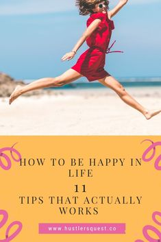 How to be Happy in Life : 11 Ways to Create a Life You Love How To Become Happy, What Is Happiness, Happy Alone, Single And Happy, Happy Again, Learning To Be, Need To Know, Captions