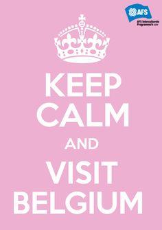 Twitter / AFSVlaanderen: Keep calm and visit Belgium ...