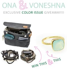 Ona & Vonehana Give-Away  Win a ROma from Ona Camera Bag (a camera insert that transrorms your favorite non-camera bag into a procetive space for your gear) and a Seafoam Chalcedony Stack Ring by Voneshna  Check it out at www.colorissue.blogspot.com