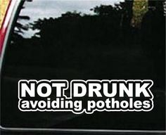 Not Drunk Avoiding Potholes JDM Decals customstickershop.com JDM Decals