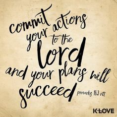ENCOURAGING WORD via @kloveradio  Commit your works to the LORD And your thoughts will be established. Proverbs 16:3 NKJV  http://ift.tt/1H6hyQe  Facebook/smpsocialmediamarketing  Twitter @smpsocialmedia