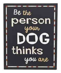 This 'Be The Person' Wall Sign by GANZ is perfect! #zulilyfinds