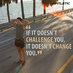 If it doesn't challenge you, it doesn't change you. #fitletic #motivation #motivationalquotes #quotes #quotestoliveby #lifequotes #running #fitness #knowledge