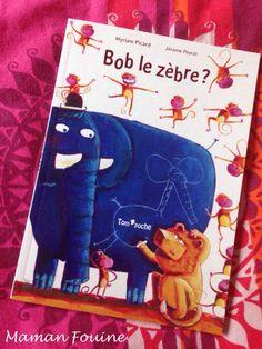Lecture : Bob le zèbre ? aux éditions Tom'Poche