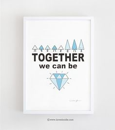 Together we can be diamond  art print wall art by ilovedoodle