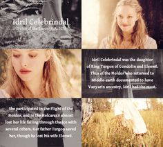 "Idril Celebrindal (Years of the Trees - F.A. 525) Idril was the daughter of King Turgon of Gondolin and Elenwë, the wife of Tuor, and the mother of Eärendil the Mariner. She was called Celebrindal, ""Silver-foot"", because she always went barefoot."