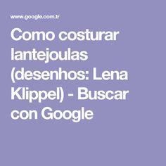 Como costurar lantejoulas (desenhos: Lena Klippel) - Buscar con Google
