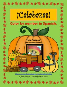 "Practice colors in Spanish with this fun fall activity. Two versions of the color by number pages are included: brown as ""marrón"" and brown as ""café.""  Learn Spanish and have fun! ♥ #maestro #professor #spanishteacher"