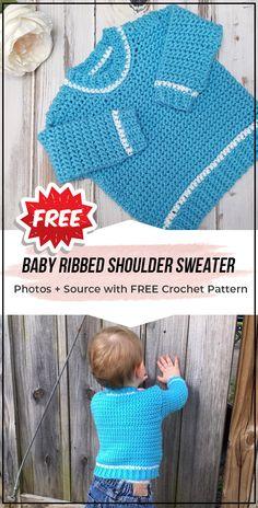 crochet Baby Ribbed Shoulder Sweater free pattern - easy crochet sweater pattern for beginners Source by shoulder sweater Crochet Baby Dress Pattern, Baby Afghan Crochet, Crochet Blanket Patterns, Baby Knitting Patterns, Baby Patterns, Crochet Stitches, Crochet Baby Sweaters, Crochet Baby Clothes, Crochet Jumpers
