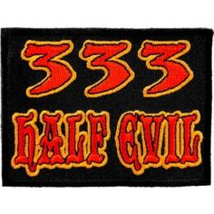 333 Half Evil Patch, Funny Patches
