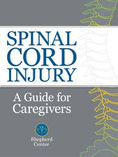 Spinal Cord Injury: A Guide for Caregivers, by The Shepherd Center. This guide features tips and advice for a patient's loved ones following a traumatic spinal cord injury. It includes a glossary of new terms that you may hear in the trauma care setting, as well as a list of other online resources that are available.