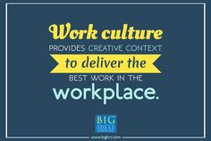 Work culture is the study of perfection which insists on becoming something rather than in having something. #workculture #workplace #tuesdaymotivation #bigideashr