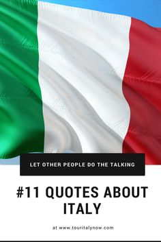 11 Quotes About Italy and How Awesome It Is